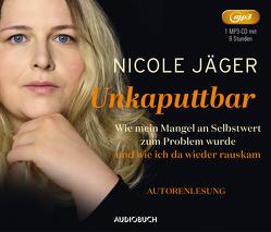 Unkaputtbar von Jäger,  Nicole