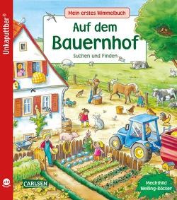 Unkaputtbar: Mein erstes Wimmelbuch: Auf dem Bauernhof von Schumann,  Sibylle, Weiling-Bäcker,  Mechthild