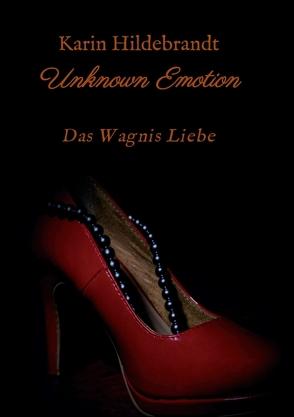 Unknown Emotion von Hildebrandt,  Karin