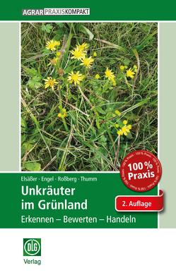 Unkräuter im Grünland von Elsässer,  Martin, Engel,  Sylvia, Rossberg,  Reinhard, Thumm,  Ulrich