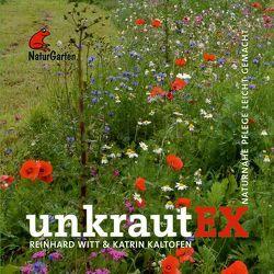 UnkrautEX. von Kaltofen,  Katrin, Witt,  Reinhard