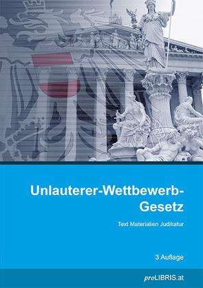 Unlauterer-Wettbewerb-Gesetz von proLIBRIS VerlagsgesmbH