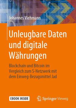 Unleugbare Daten und digitale Währungen von Viehmann,  Johannes
