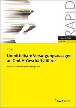 Unmittelbare Versorgungszusagen an GmbH-Geschäftsführer von Pradl,  Kevin