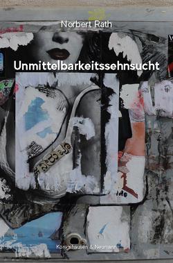 Unmittelbarkeitssehnsucht von Rath,  Norbert