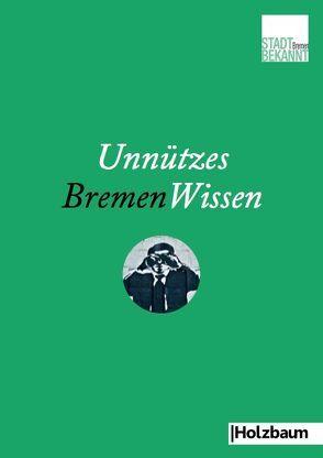 Unnützes BremenWissen von Stadtbekannt.at