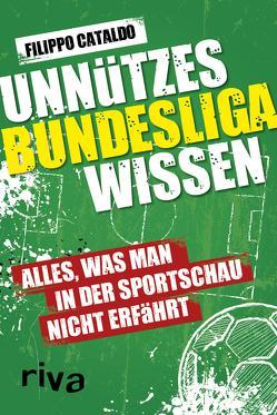 Unnützes Bundesligawissen von Cataldo,  Filippo