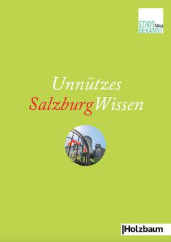 Unnützes SalzburgWissen von Stadtbekannt.at