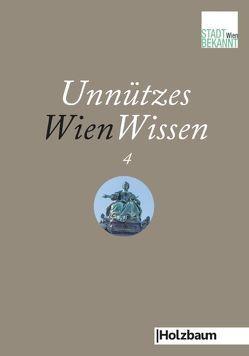 Unnützes WienWissen 4 von Stadtbekannt.at