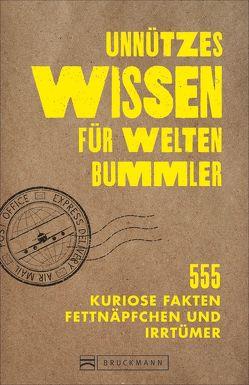 Unnützes Wissen für Weltenbummler von Viedebantt,  Klaus