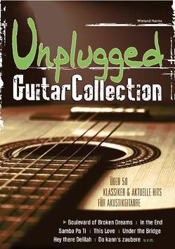Unplugged Guitar Collection von Harms,  Wieland