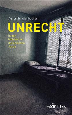Unrecht von Schwienbacher,  Agnes
