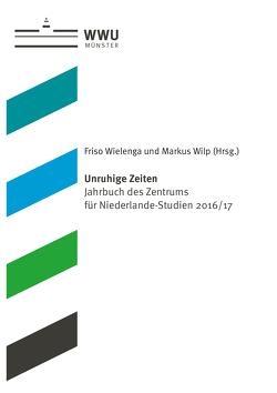 Unruhige Zeiten von Wielenga,  Friso, Wilp,  Markus