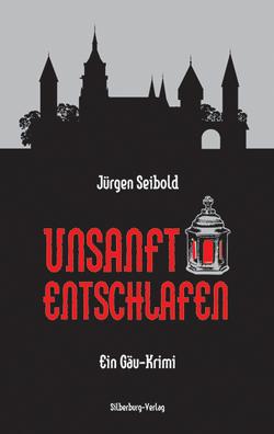 Unsanft entschlafen von Seibold,  Jürgen