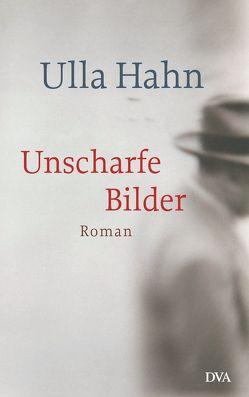 Unscharfe Bilder von Hahn,  Ulla