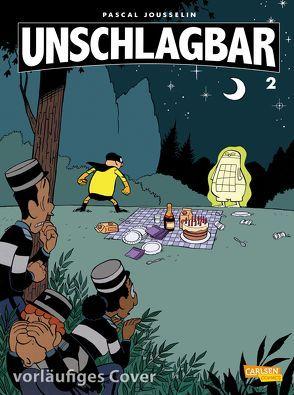 Unschlagbar! 2: Mein Nachbar, der Superheld von Jousselin,  Pascal, Le Comte,  Marcel