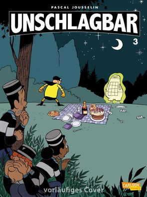 Unschlagbar! 3: Unschlagbar, Band 3 von Jousselin,  Pascal, Le Comte,  Marcel
