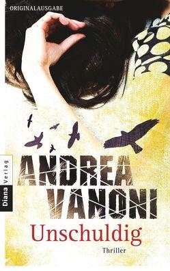 Unschuldig von Vanoni,  Andrea