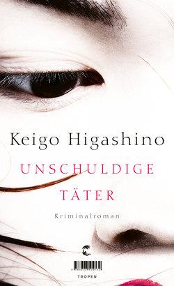 Unschuldige Täter von Gräfe,  Ursula, Higashino,  Keigo