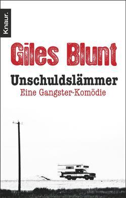Unschuldslämmer von Blunt,  Giles, Kreutzer,  Anke, Kreutzer,  Eberhard
