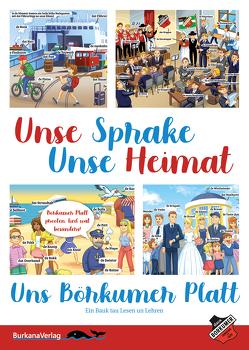 Unse Sprake-Unse Heimat-Uns Börkumer Platt von Schneider,  Wolf