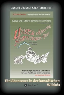 Unser 1. grosser Abenteuer-Trip von Niehus,  Jürgen