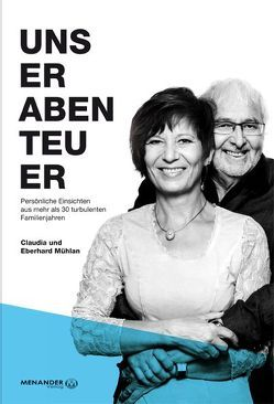 Unser Abenteuer von Mühlan,  Claudia, Mühlan,  Eberhard