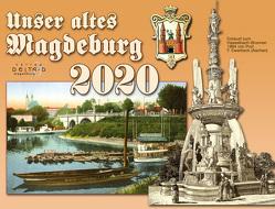 Unser altes Magdeburg 2020 von Kühling,  Axel