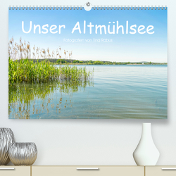 Unser Altmühlsee (Premium, hochwertiger DIN A2 Wandkalender 2020, Kunstdruck in Hochglanz) von Rabus,  Tina