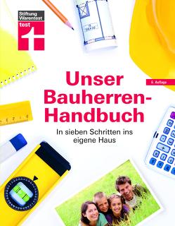Unser Bauherren-Handbuch von Haas,  Karl-Gerhard, Krisch,  Rüdiger, Meurer,  Karsten, Oberhuber,  Nadine
