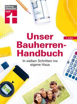 Unser Bauherren-Handbuch von Haas,  Karl-Gerhard, Krisch,  Rüdiger, Siepe,  Werner, Steeger,  Frank
