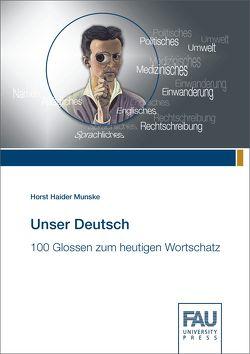 Unser Deutsch von Munske,  Horst Haider