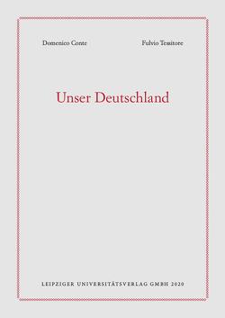 Unser Deutschland von Conte,  Domenico, Tessitore,  Fulvio