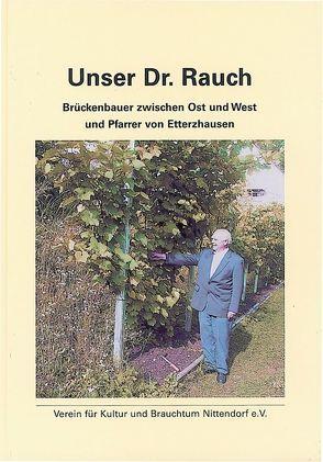 Unser Dr. Rauch von Verein für Kultur und Brauchtum Nittendorf e.V.
