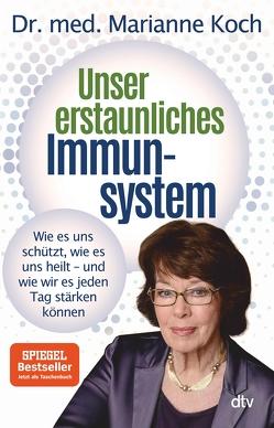 Unser erstaunliches Immunsystem von Koch,  Marianne