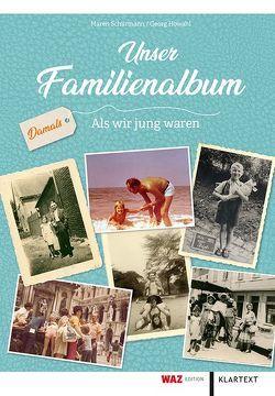 Unser Familienalbum von Howahl,  Georg, Schürmann,  Maren