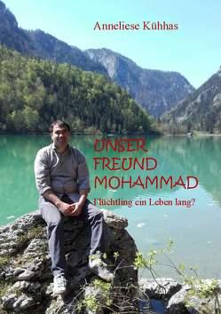 Unser Freund Mohammad von Kühhas,  Anneliese
