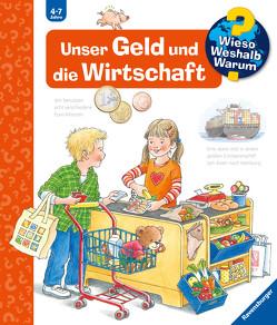 Unser Geld und die Wirtschaft von Weinhold,  Angela