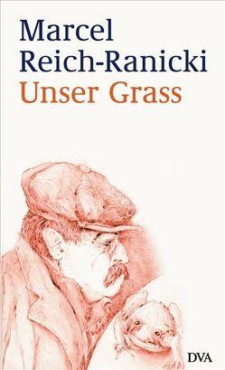Unser Grass von Reich-Ranicki,  Marcel