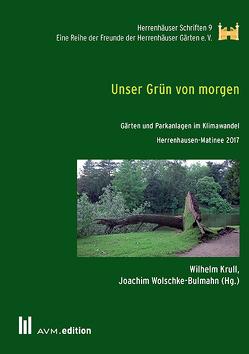 Unser Grün von morgen von Krull,  Wilhelm, Wolschke-Bulmahn,  Joachim
