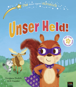 Unser Held! von Deutsch,  Georgiana, Gausden,  Vicky, Kiesel,  TextDoc, Rohrbacher,  Beatrix