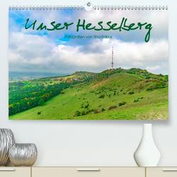 Unser Hesselberg (Premium, hochwertiger DIN A2 Wandkalender 2020, Kunstdruck in Hochglanz) von Rabus,  Tina