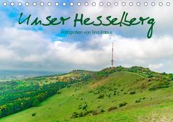 Unser Hesselberg (Tischkalender 2019 DIN A5 quer) von Rabus,  Tina