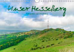 Unser Hesselberg (Wandkalender 2019 DIN A4 quer) von Rabus,  Tina