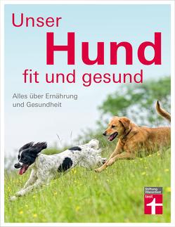 Unser Hund – fit und gesund von Brodmann,  Thomas