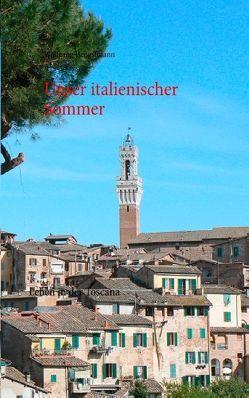 Unser italienischer Sommer von Hengstmann,  Wolfgang