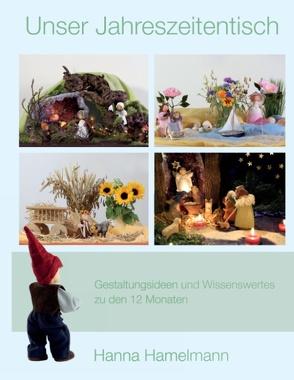 Unser Jahreszeitentisch von Hamelmann,  Hanna