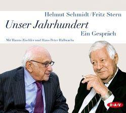 Unser Jahrhundert von Hallwachs,  Hans Peter, Schmidt,  Helmut, Stern,  Fritz, Zischler,  Hanns