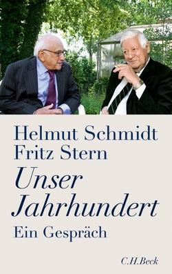 Unser Jahrhundert von Schmidt,  Helmut, Stern,  Fritz