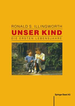 Unser Kind von Baumann, GRAF, ILLINGWORTH
